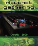 RICOCHET GATHERING - Croatia 2009